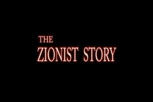 """""""The zionist story"""""""