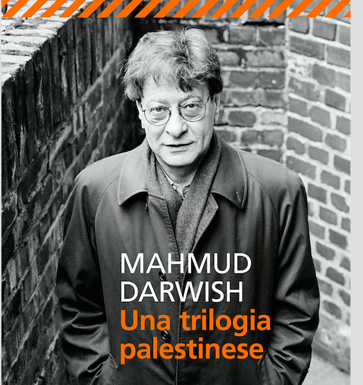 Diario di ordinaria tristezza, Mahmud Darwish
