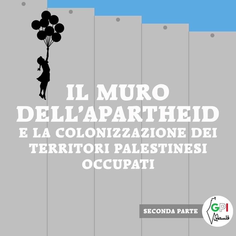 Il muro dell'Apartheid e la colonizzazione dei Territori palestinesi