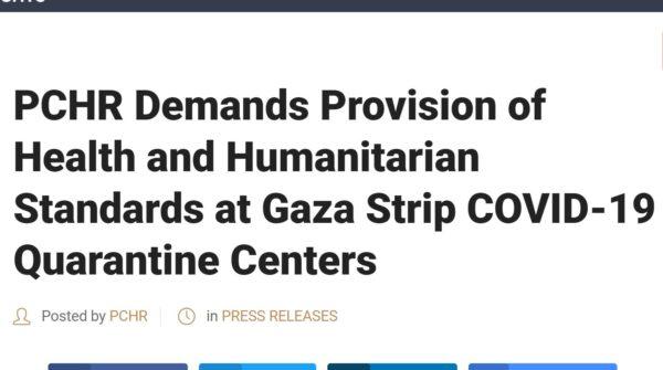 PCHR chiede standard umanitari e sanitari nei centri di quarentena nella Striscia di Gaza